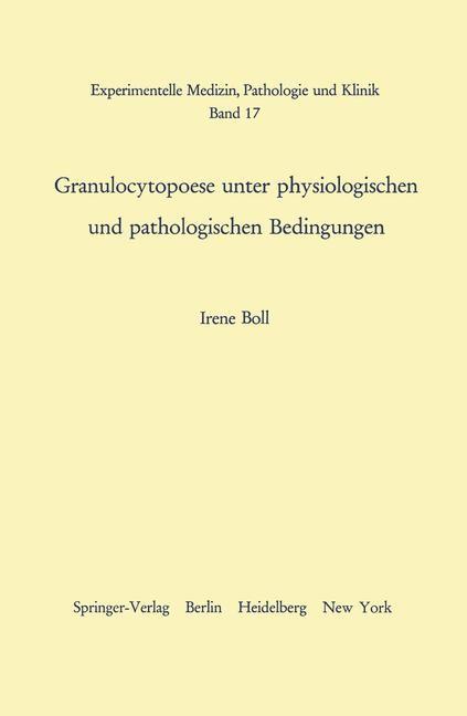 Granulocytopoese unter physiologischen und pathologischen Bedingungen | Boll, 1966 | Buch (Cover)