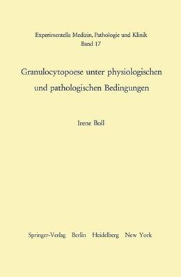 Abbildung von Boll | Granulocytopoese unter physiologischen und pathologischen Bedingungen | 1966 | 17
