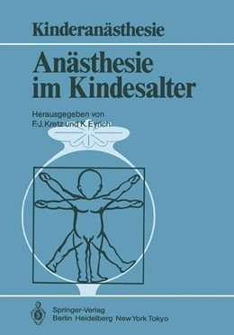 Abbildung von Kretz / Eyrich | Anästhesie im Kindesalter | 1985 | Symposium Berlin, 30. 11.–1. 1...