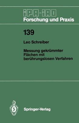 Abbildung von Schreiber | Messung gekrümmter Flächen mit berührungslosen Verfahren | 1. Auflage | 1989 | 139 | beck-shop.de