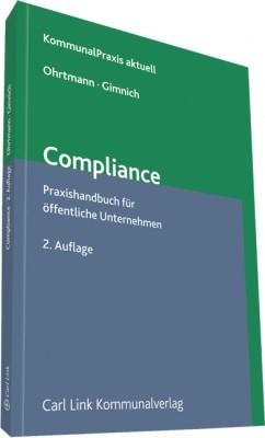 Abbildung von Ohrtmann / Gimnich (Hrsg.) | Compliance | 2. Auflage | 2013