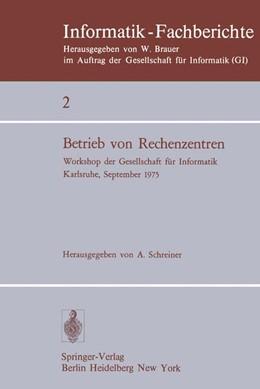 Abbildung von Schreiner | Betrieb von Rechenzentren | 1976 | Workshop der Gesellschaft für ... | 2