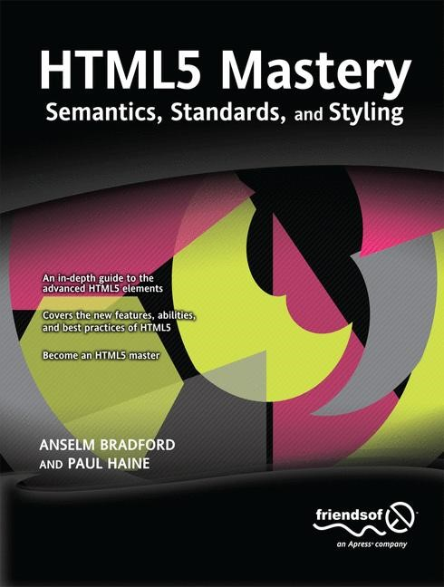 HTML5 Mastery | Bradford / Haine | 1st ed., 2011 | Buch (Cover)