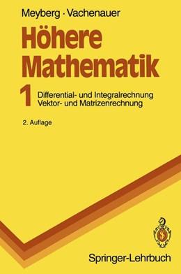 Abbildung von Meyberg / Vachenauer   Höhere Mathematik   1993   Differential- und Integralrech...