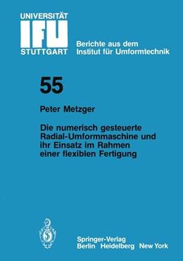 Abbildung von Metzger | Die numerisch gesteuerte Radial-Umformmaschine und ihr Einsatz im Rahmen einer flexiblen Fertigung | 1980 | 55
