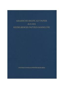 Abbildung von Diem | Arabische Briefe auf Papier aus der Heidelberger Papyrus-Sammlung | 2013 | 13