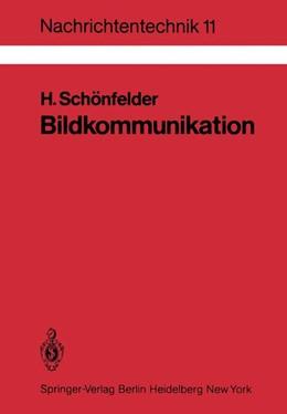 Abbildung von Schönfelder | Bildkommunikation | 1983 | Grundlagen und Technik der ana... | 11