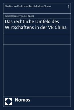 Abbildung von Heuser / Sprick | Das rechtliche Umfeld des Wirtschaftens in der VR China | 2014 | 1