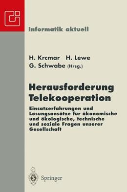 Abbildung von Krcmar / Lewe / Schwabe | Herausforderung Telekooperation | 1996 | Einsatzerfahrungen und Lösungs...