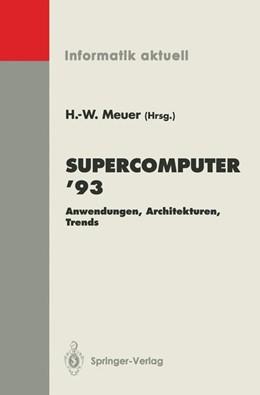 Abbildung von Meuer | Supercomputer '93 | 1993 | Anwendungen, Architekturen, Tr...