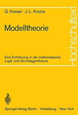 Abbildung von Kreisel / Krivine | Modelltheorie | 1972 | Eine Einführung in die mathema...