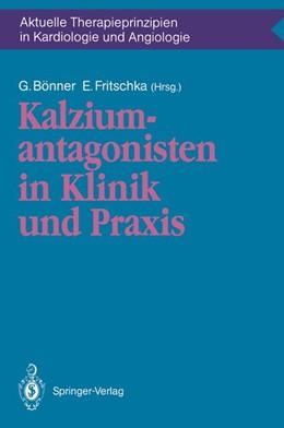 Abbildung von Bönner / Fritschka   Kalziumantagonisten in Klinik und Praxis   1991