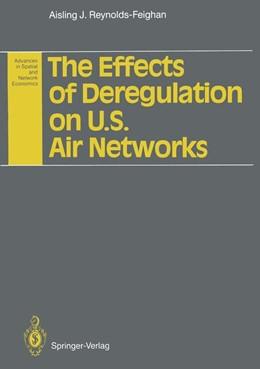 Abbildung von Reynolds-Feighan | The Effects of Deregulation on U.S. Air Networks | 2011