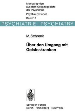 Abbildung von Schrenk   Über den Umgang mit Geisteskranken   2011   Die Entwicklung der psychiatri...   10