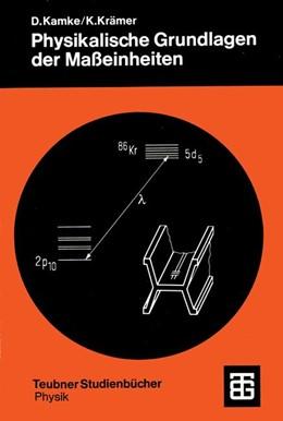 Abbildung von Krämer | Physikalische Grundlagen der Maßeinheiten | 1977 | Mit einem Anhang über Fehlerre...