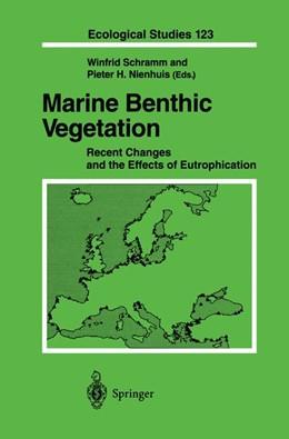 Abbildung von Schramm / Nienhuis | Marine Benthic Vegetation | 2011 | Recent Changes and the Effects... | 123