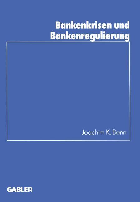Abbildung von Bonn | Bankenkrisen und Bankenregulierung | 1998 | 1998