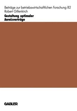 Abbildung von Gillenkirch | Gestaltung optimaler Anreizverträge | 1997 | 1997 | Motivation, Risikoverhalten un... | 82
