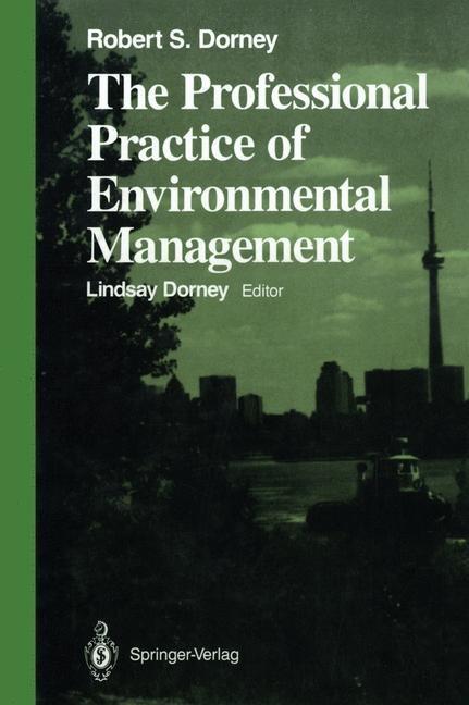 Abbildung von Dorney   The Professional Practice of Environmental Management   2011