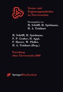 Abbildung von Schöffl / Spielmann | Forschung ohne Tierversuche 2000 | 1. Auflage | 2000 | beck-shop.de