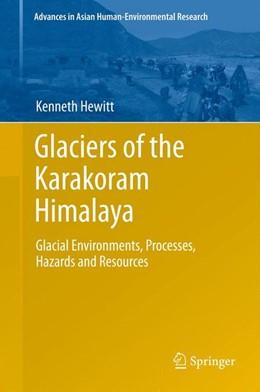 Abbildung von Hewitt | Glaciers of the Karakoram Himalaya | 1. Auflage | 2013 | beck-shop.de