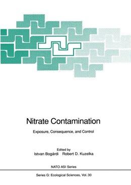 Abbildung von Bogardi / Kuzelka / Ennenga | Nitrate Contamination | 2011 | Exposure, Consequence, and Con... | 30
