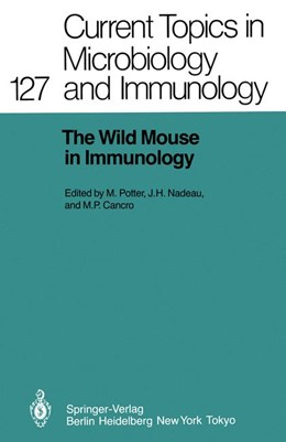 Abbildung von Potter / Nadeau / Cancro | The Wild Mouse in Immunology | 2011 | 127