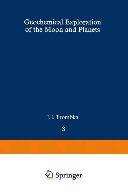 Abbildung von Adler / Trombka | Geochemical Exploration of the Moon and Planets | 2012