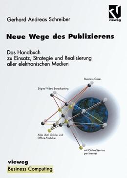 Abbildung von Schreiber | Neue Wege des Publizierens | 2012 | Ein Handbuch zu Einsatz, Strat...