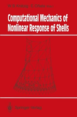 Abbildung von Krätzig / Onate | Computational Mechanics of Nonlinear Response of Shells | 2011