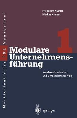 Abbildung von Kramer   Modulare Unternehmensführung 1   1. Auflage   2012   beck-shop.de