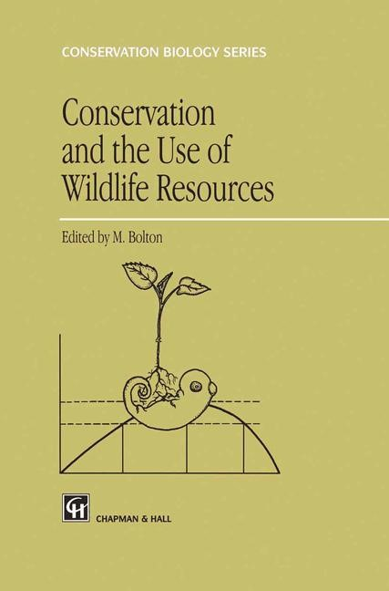 Abbildung von Bolton | Conservation and the Use of Wildlife Resources | 2011