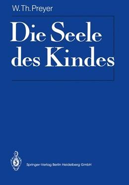 Abbildung von Preyer | Die Seele des Kindes | 2011 | Mit Materialien zur Rezeptions...