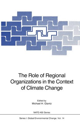 Abbildung von Glantz | The Role of Regional Organizations in the Context of Climate Change | 2011 | 14