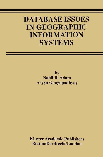 Abbildung von Adam / Gangopadhyay | Database Issues in Geographic Information Systems | 2012