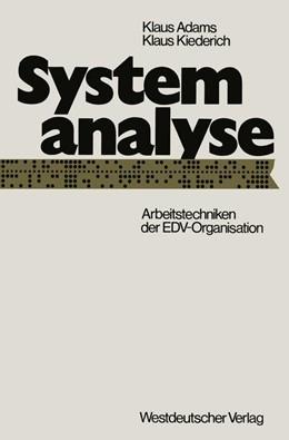 Abbildung von Adams | Systemanalyse | 1973 | Arbeitstechniken der EDV-Organ...