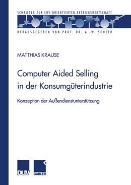 Abbildung von Krause | Computer Aided Selling in der Konsumgüterindustrie | 1. Auflage | 2000 | beck-shop.de