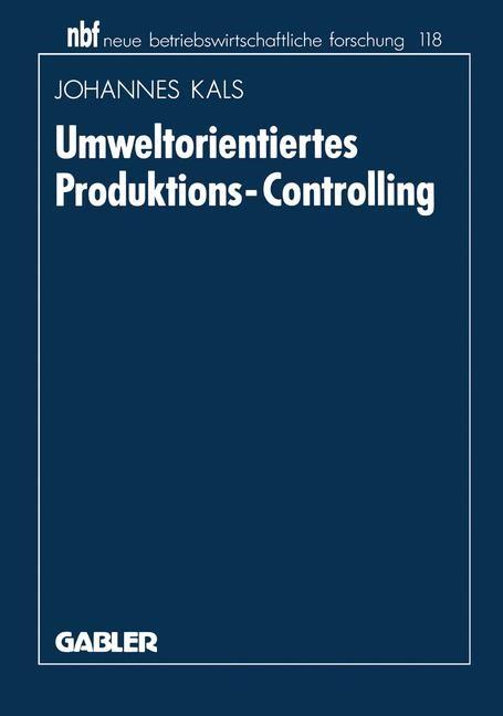 Umweltorientiertes Produktions-Controlling | Kals | 1993, 1993 | Buch (Cover)