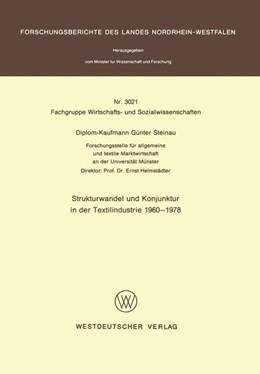 Abbildung von Steinau | Strukturwandel und Konjunktur in der Textilindustrie 1960 – 1978 | 1. Auflage | 1981 | beck-shop.de