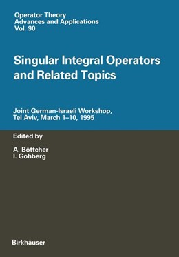 Abbildung von Böttcher / Gohberg | Singular Integral Operators and Related Topics | 2011 | Joint German-Israeli Workshop,... | 90