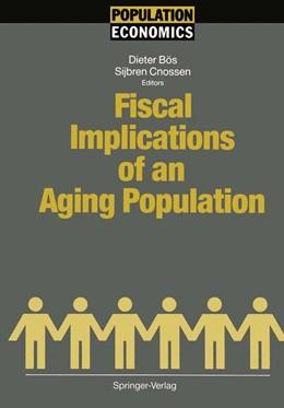 Abbildung von Bös / Cnossen | Fiscal Implications of an Aging Population | 2012