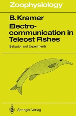 Abbildung von Kramer | Electrocommunication in Teleost Fishes | 2011 | Behavior and Experiments | 29
