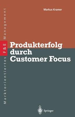 Abbildung von Kramer | Produkterfolg durch Customer Focus | 2012