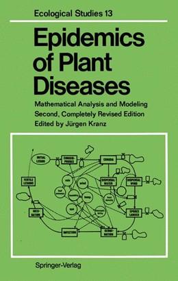 Abbildung von Kranz | Epidemics of Plant Diseases | 2012 | Mathematical Analysis and Mode... | 13