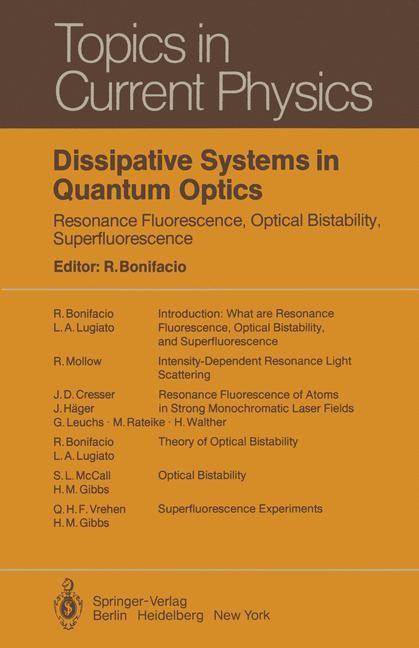 Dissipative Systems in Quantum Optics | Bonifacio, 2011 | Buch (Cover)