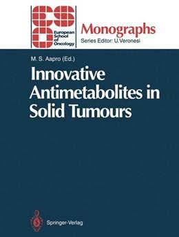 Abbildung von Aapro   Innovative Antimetabolites in Solid Tumours   2011