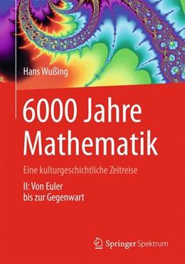 Abbildung von Wußing | 6000 Jahre Mathematik | 2012 | Eine kulturgeschichtliche Zeit...