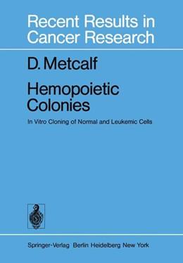 Abbildung von Metcalf | Hemopoietic Colonies | 2012 | In Vitro Cloning of Normal and... | 61