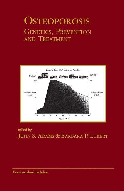 Abbildung von Adams / Lukert | Osteoporosis: Genetics, Prevention and Treatment | 2012