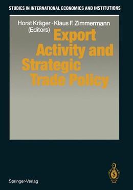 Abbildung von Kräger / Zimmermann   Export Activity and Strategic Trade Policy   2011